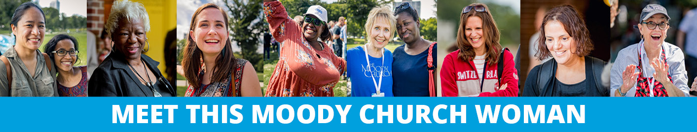 Moody Church Women Ministry